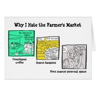 Carte Pourquoi je déteste le marché de l'agriculteur