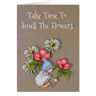 Carte Prenez du temps de sentir les fleurs, enfant de