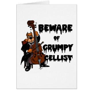 Carte Prenez garde du violoncelliste grincheux