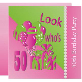 Carte Regardez qui est 50 dans le rose - la cinquantième