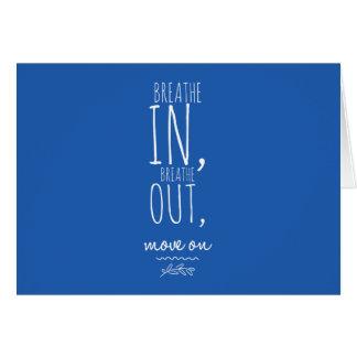Carte Respirez respirent dedans la citation inspirée