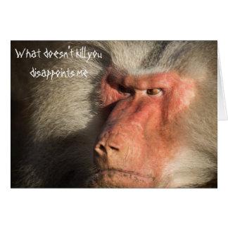 Carte Singe fâché de babouin ce qui ne vous tue pas