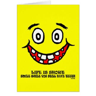Carte Sourire tandis que vous avez toujours des dents