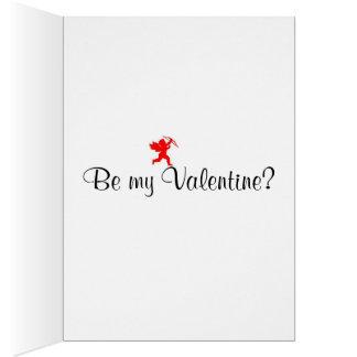 Carte Soyez mon valentine ?