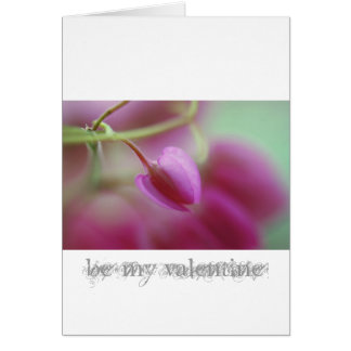 Carte Soyez mon valentine