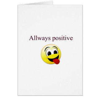 Carte Toujours positif