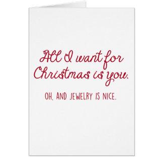 Carte Tout que je veux pour Noël est des bijoux… Je vous