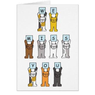 Carte Tu nous manque chats tenant des lettres