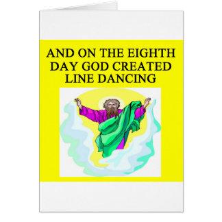 Carte un dieu a créé la ligne danse