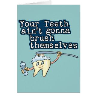Carte Vos dents Aint allant se balayer