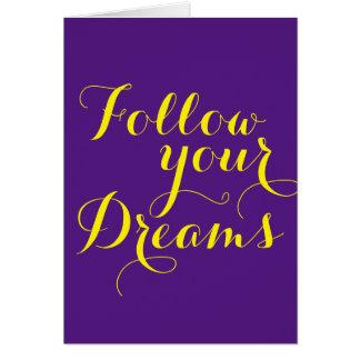 Carte Vos énonciations drôles : Suivez vos rêves