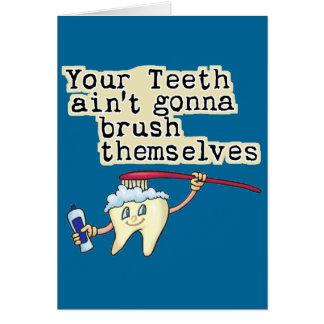 Carte Vous dents Aint allant se balayer