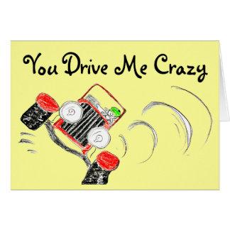 Carte Vous me conduisez fou - voiture comique mignonne
