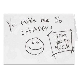 Carte Vous me faites ainsi : HEUREUX : tu me manque
