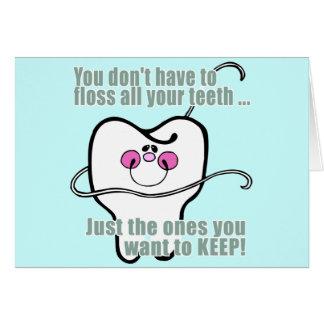 Carte Vous ne devez pas Floss toutes vos dents
