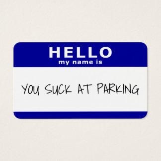 Cartes De Visite bonjour mon nom est vous sucent au stationnement