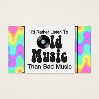 Cartes De Visite J'écouterais plutôt la vieille musique que la