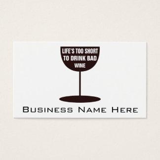 Cartes De Visite La vie trop courte pour boire du vin gâté -