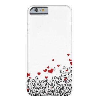 Cas de l'iPhone 6 d'amour de Saint-Valentin Coque iPhone 6 Barely There
