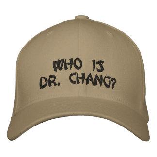 Casquette Brodée Qui est Dr. Chang ?