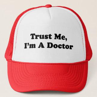 Casquette Faites- confiancemoi, je suis un docteur