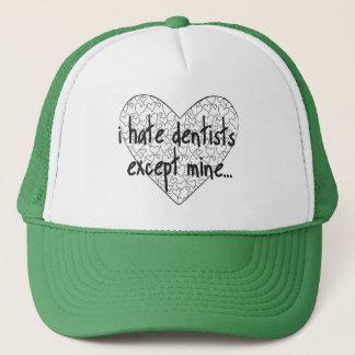 Casquette Je déteste le dentiste excepté le mien