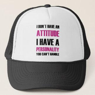 Casquette Je n'ai pas une attitude que j'ai une personnalité