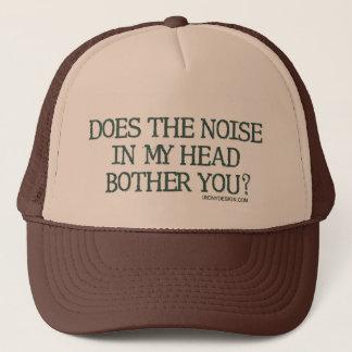 Casquette Le bruit dans ma tête vous tracasse-t-il ?