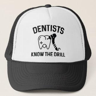 Casquette Les dentistes connaissent le foret