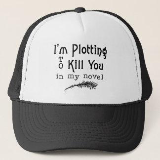 Casquette Traçage drôle d'écriture pour vous tuer auteurs
