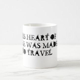Ce coeur a été fait pour voyager tasse