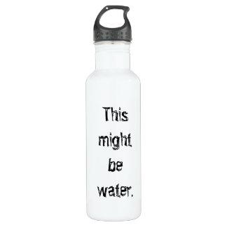 Ceci pourrait être bouteille d'eau drôle