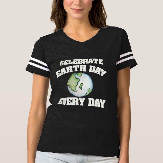 Célébrez le jour de la terre chaque jour t-shirt