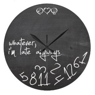celui qui, je sois tardifs de toute façon - grande horloge ronde