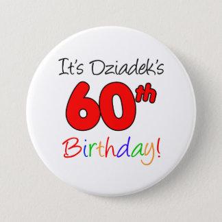 C'est le soixantième amusement de l'anniversaire badge rond 7,6 cm