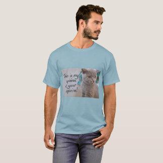 C'est mon avis du T-shirt de vos hommes d'opinion