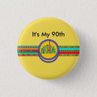 C'est mon quatre-vingt-dixième Pin d'anniversaire Badge Rond 2,50 Cm