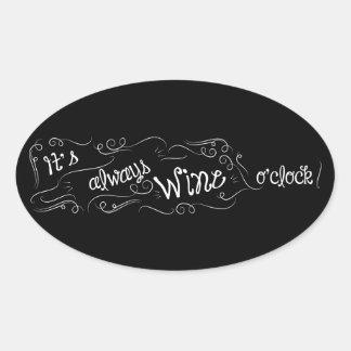 C'est toujours autocollant heure de vin