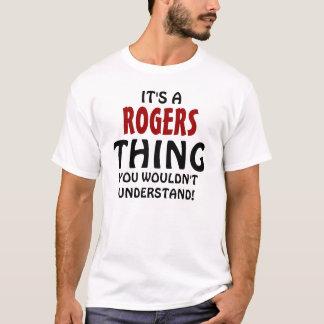 C'est une chose de Rogers que vous ne comprendriez T-shirt