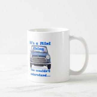 C'est une mini chose, vous ne comprendrait pas mug blanc