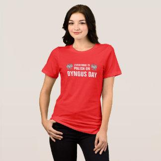 Chacun est polonais le jour de Dyngus T-shirt