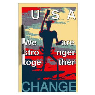 Changement des Etats-Unis - nous sommes plus forts Tableaux Blancs Effaçables À Sec