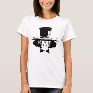 Chapelier fou - le T-shirt de base des femmes