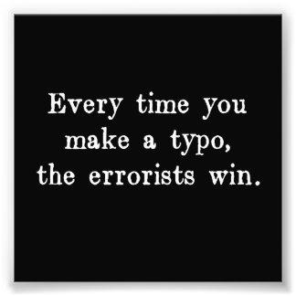 Chaque fois que vous incitez à un typo l'Errorists Impression Photo