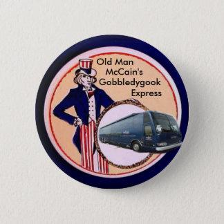 Charabia de McCain, bouton exprès Badge Rond 5 Cm