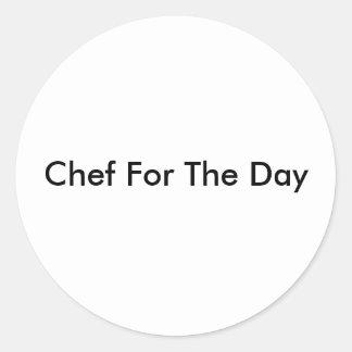 Chef pour le jour sticker rond