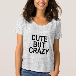 Chemise mignonne mais folle t-shirt