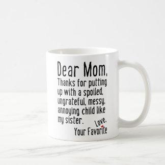 Chère maman [version de soeur] mug