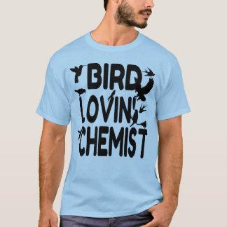 Chimiste de Lovin d'oiseau T-shirt