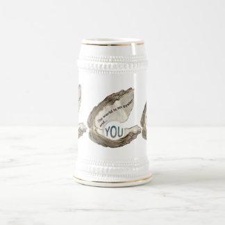 Chope À Bière Le monde est votre huître et vous êtes la perle